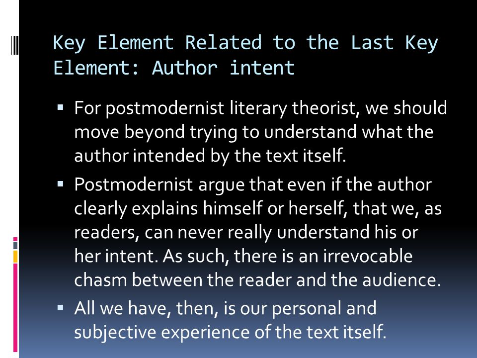 Key Element Related to the Last Key Element: Author intent