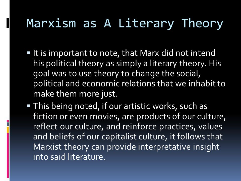 Marxism as A Literary Theory