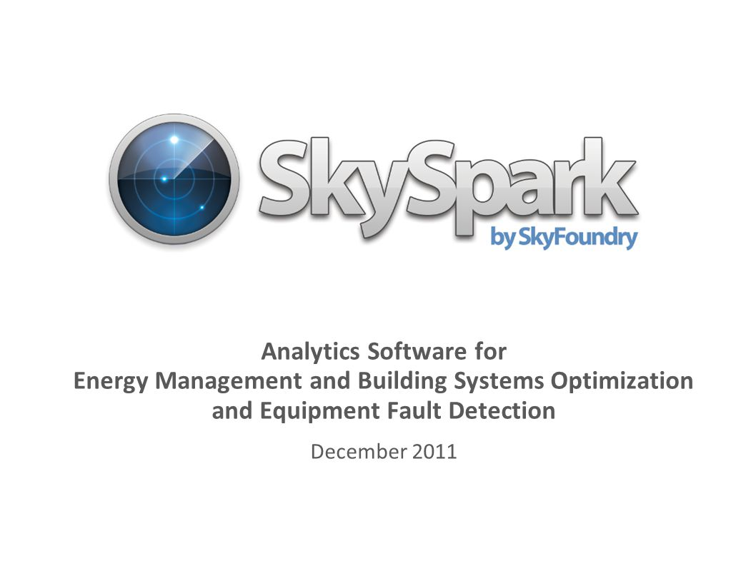 Analytics Software for Energy Management and Building Systems Optimization and Equipment Fault Detection
