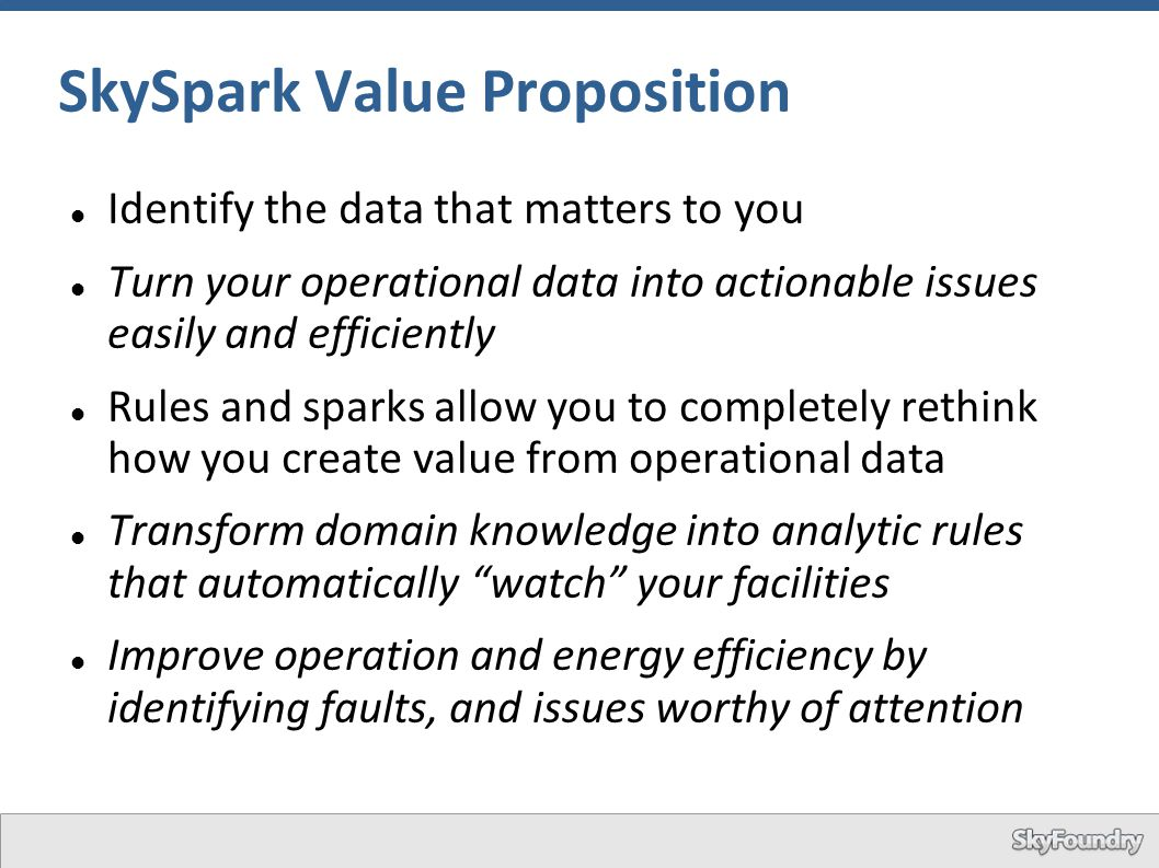 SkySpark Value Proposition
