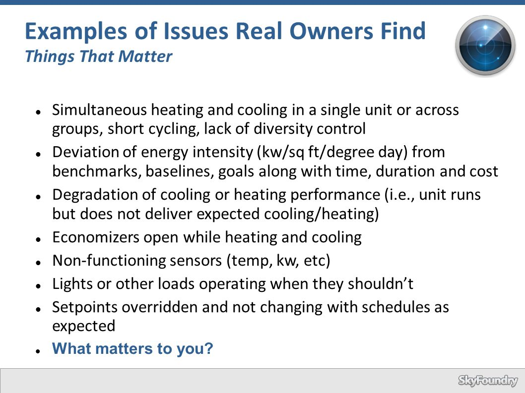 Examples of Issues Real Owners Find Things That Matter