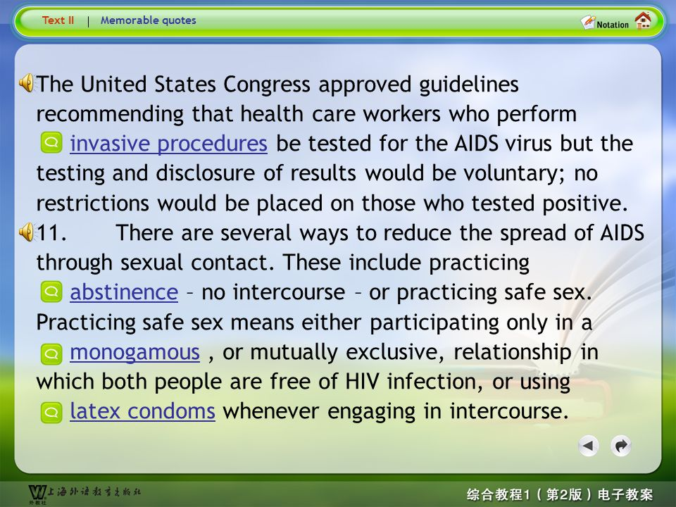 Text9 Text II. Memorable quotes. The United States Congress approved guidelines recommending that health care workers who perform.