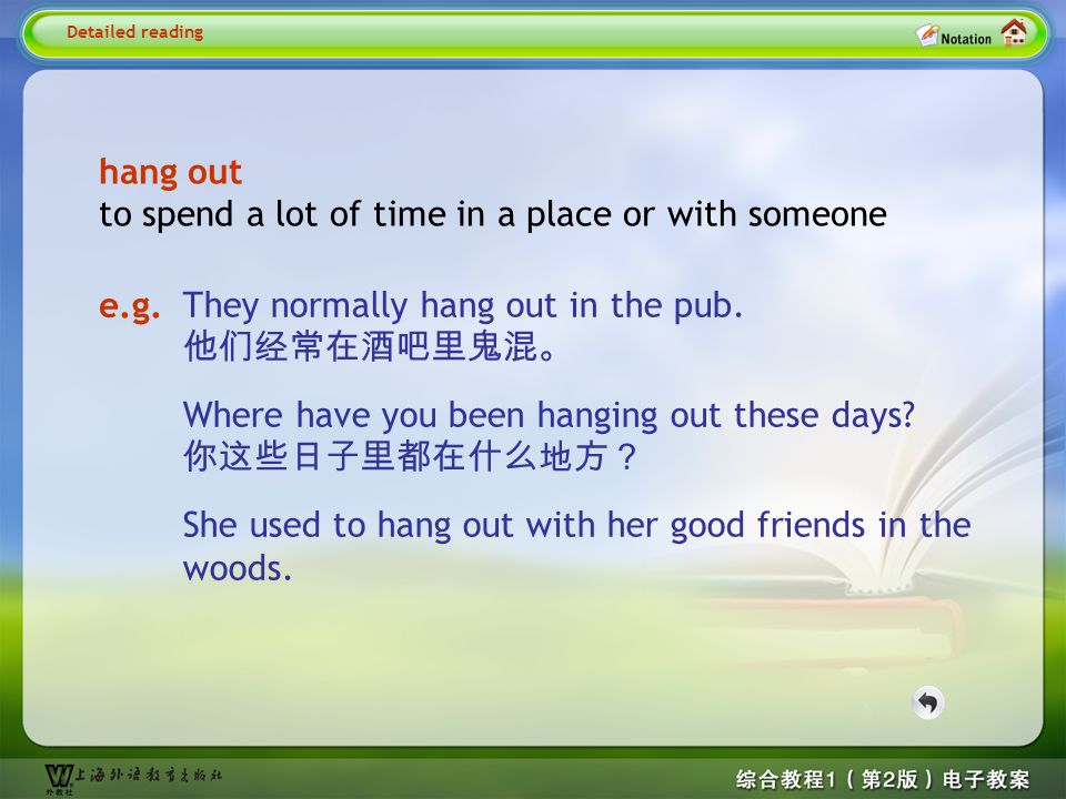 Detailed reading2– hang out