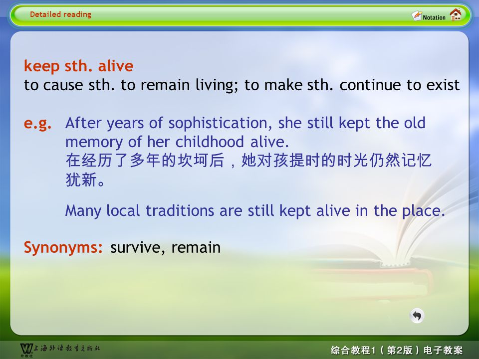 Detailed reading8– keep sth. alive