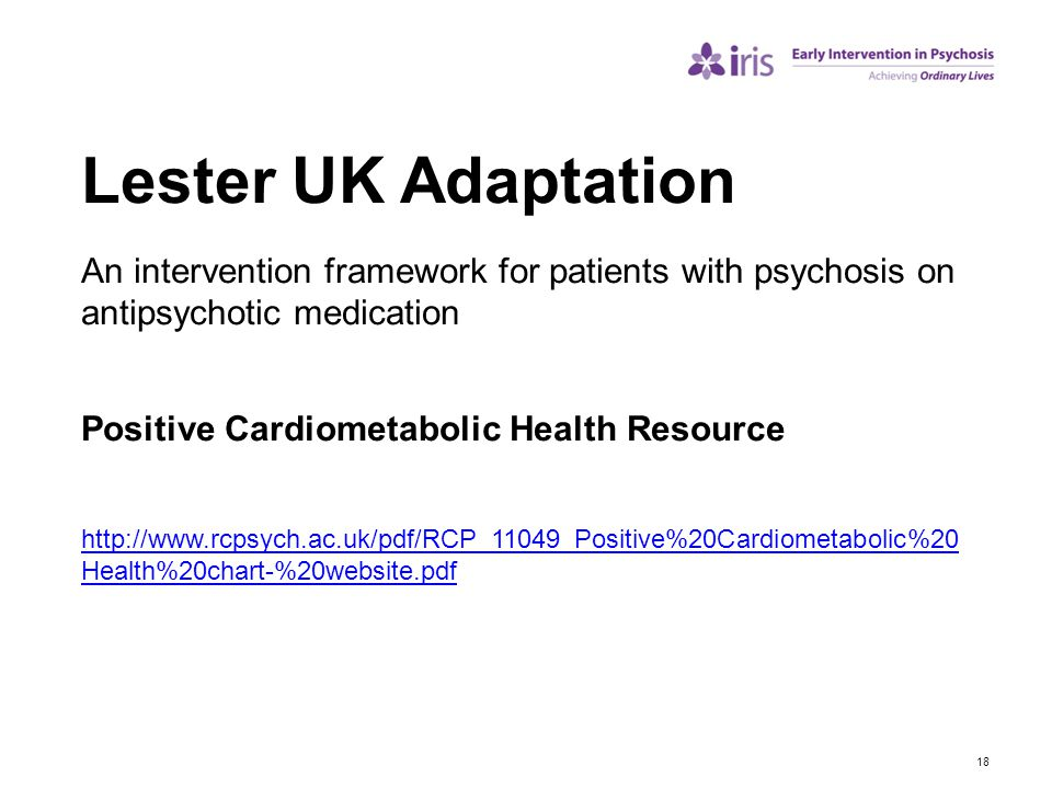 Lester UK Adaptation An intervention framework for patients with psychosis on antipsychotic medication.