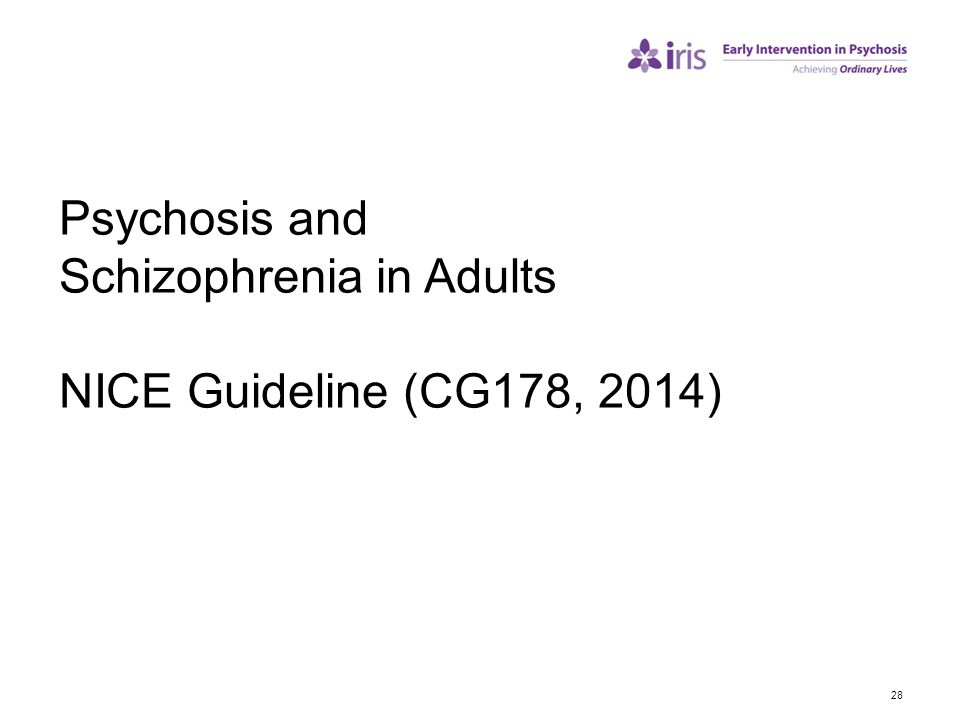 Psychosis and Schizophrenia in Adults