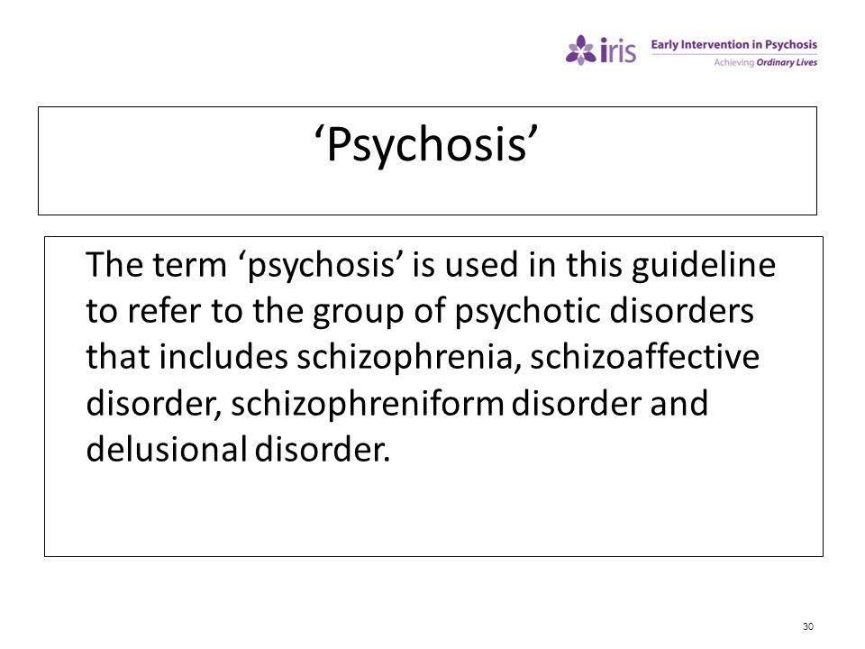 'Psychosis'