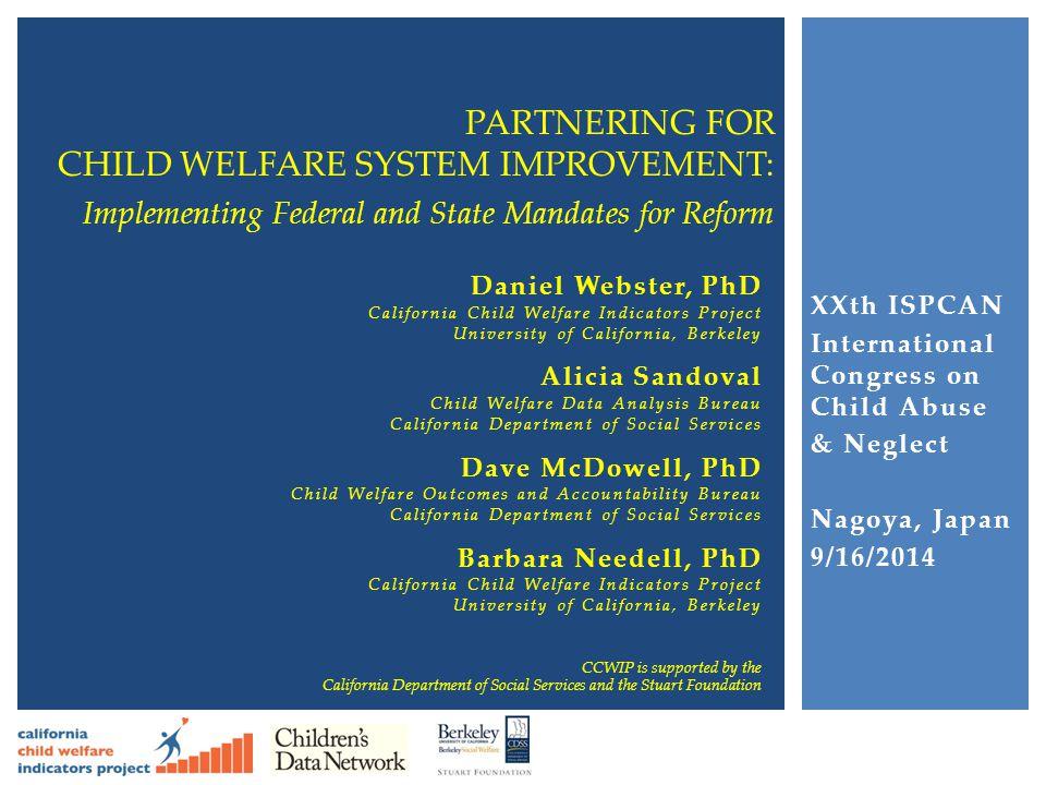 CHILD WELFARE SYSTEM IMPROVEMENT: