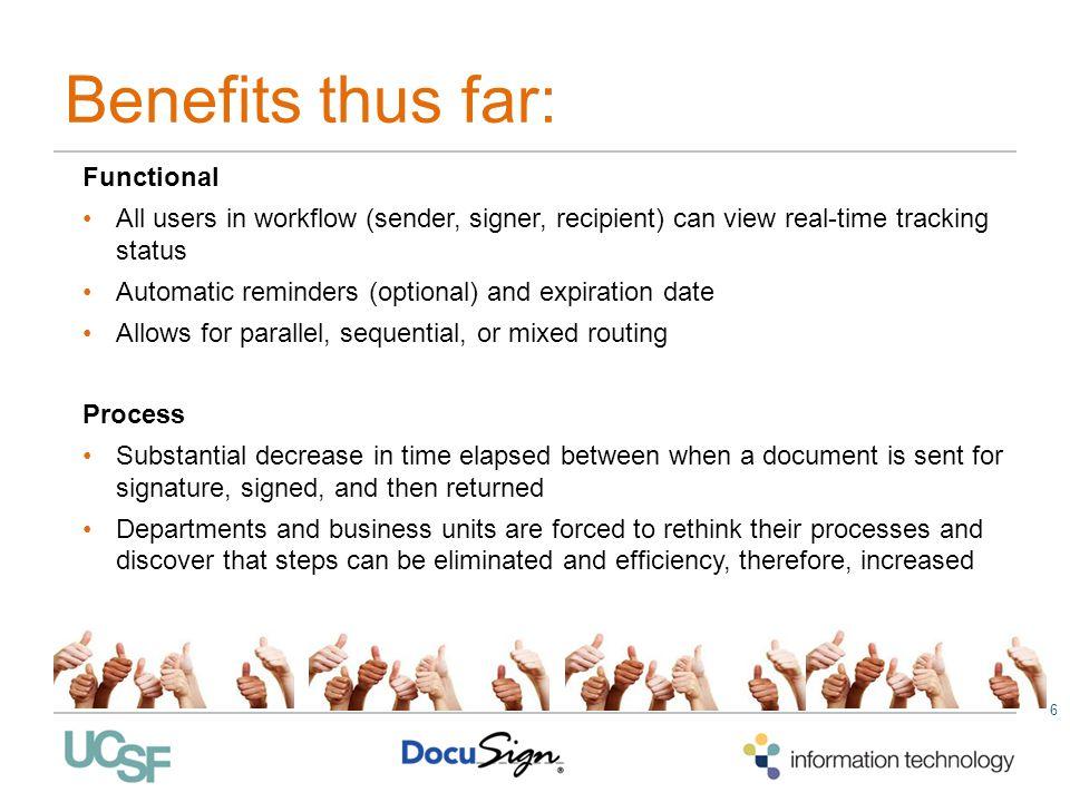 Benefits thus far: Functional
