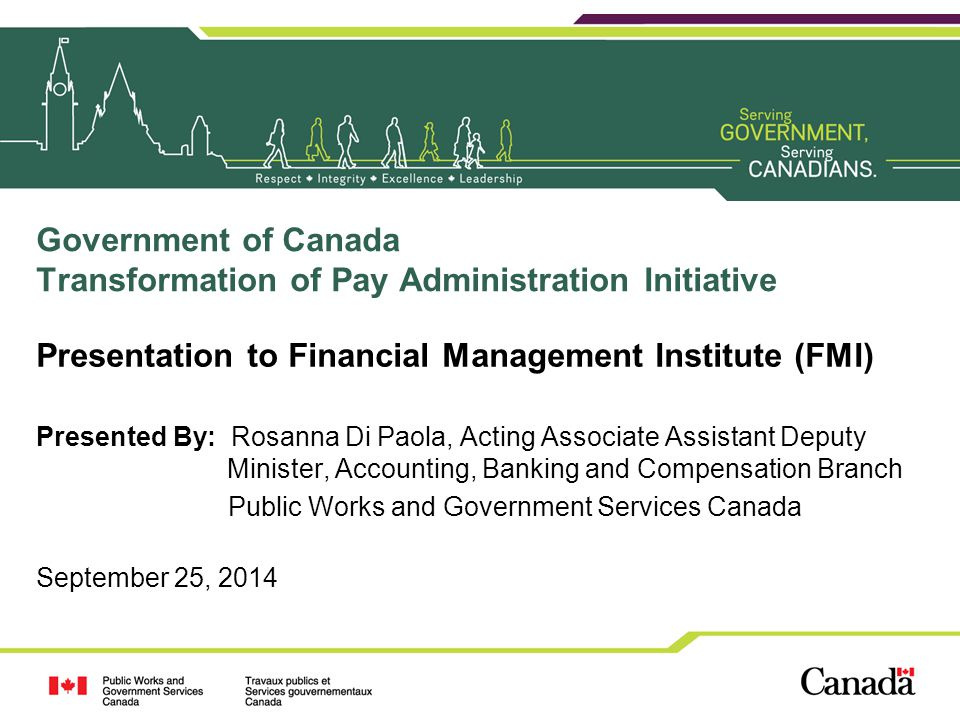 Government of Canada Transformation of Pay Administration Initiative