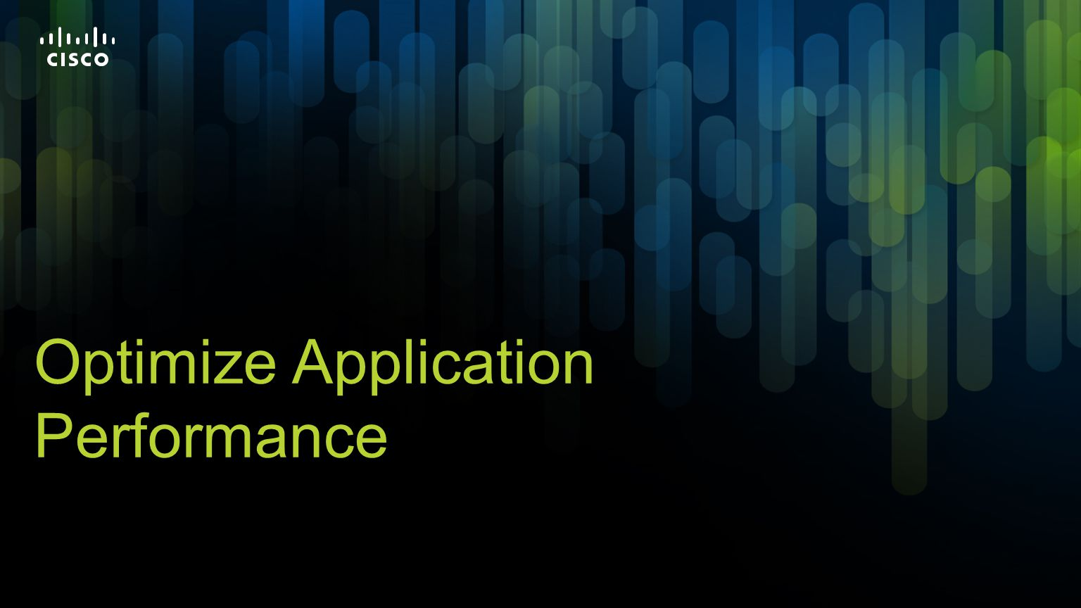 Optimize Application Performance
