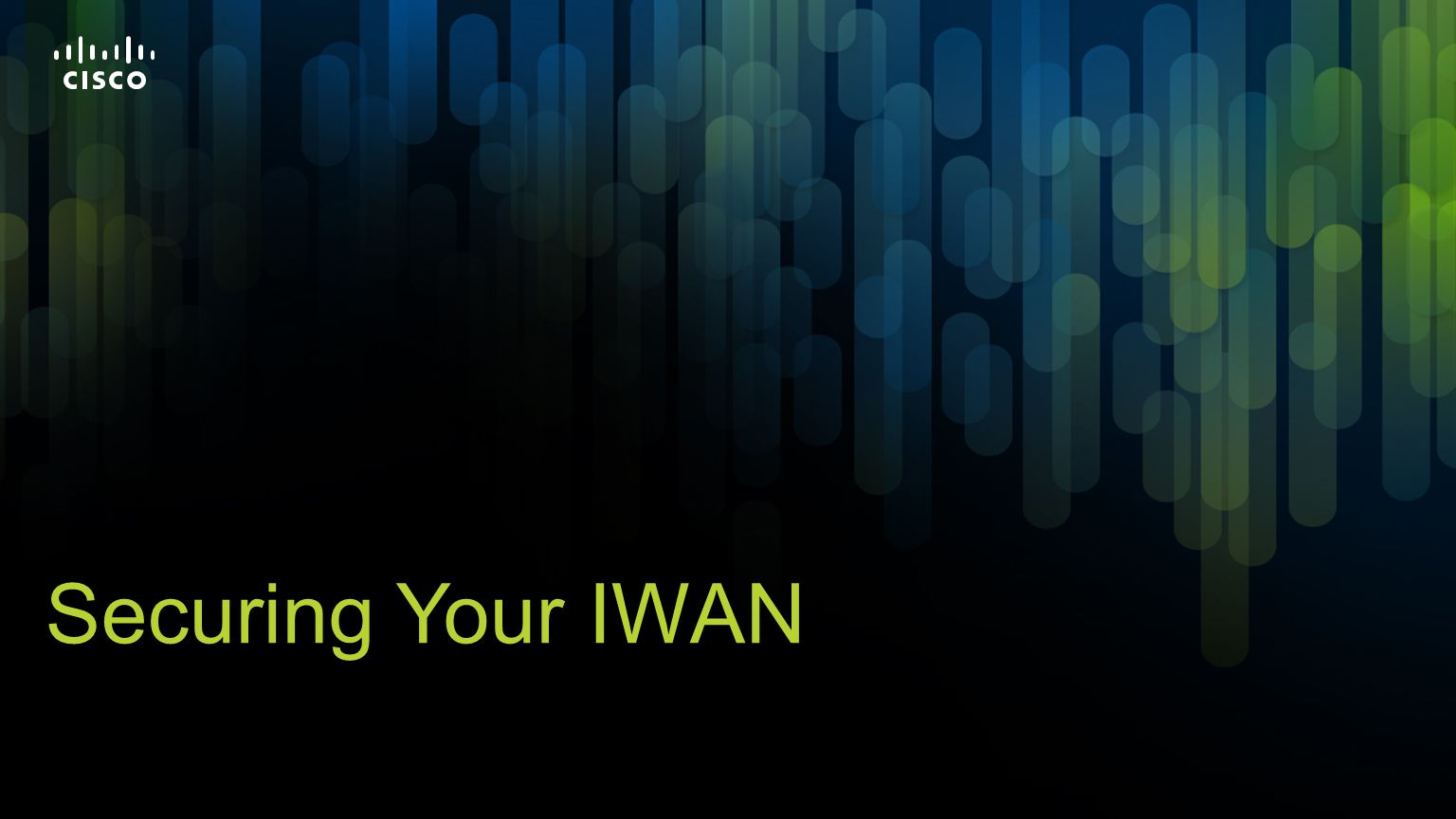 Securing Your IWAN