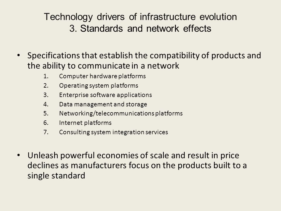 Technology drivers of infrastructure evolution 3