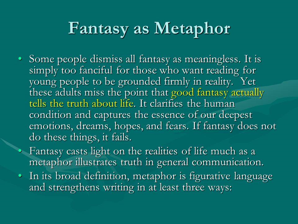 Fantasy as Metaphor