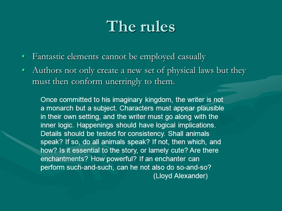 The rules Fantastic elements cannot be employed casually