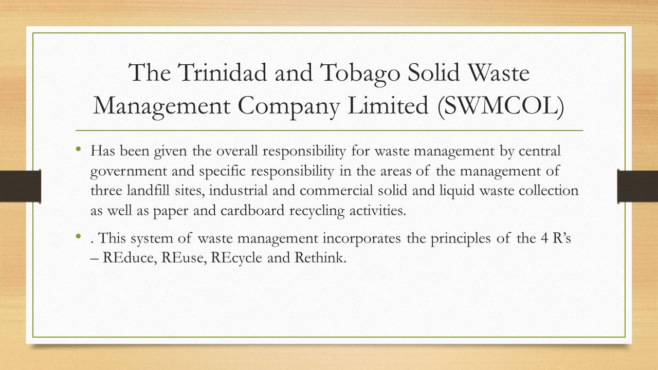 The Trinidad and Tobago Solid Waste Management Company Limited (SWMCOL)
