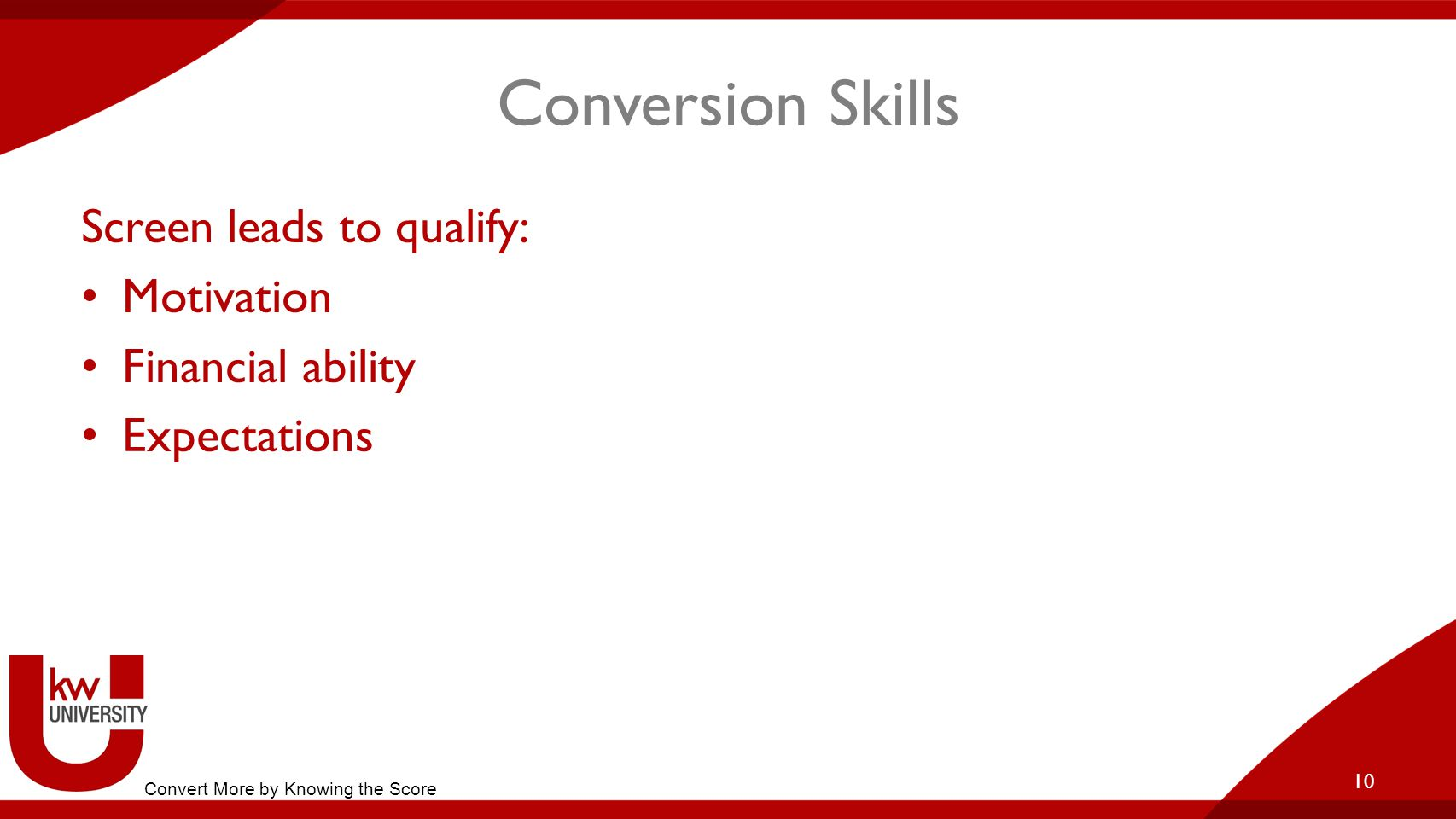 Conversion Skills Screen leads to qualify: Motivation