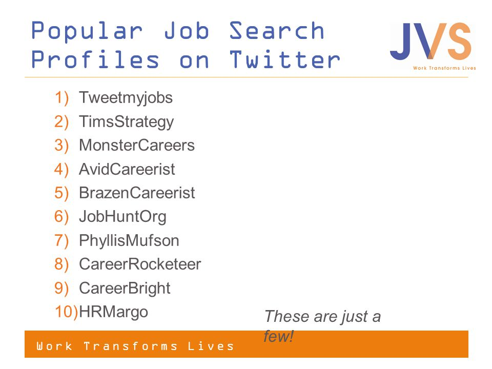 Popular Job Search Profiles on Twitter