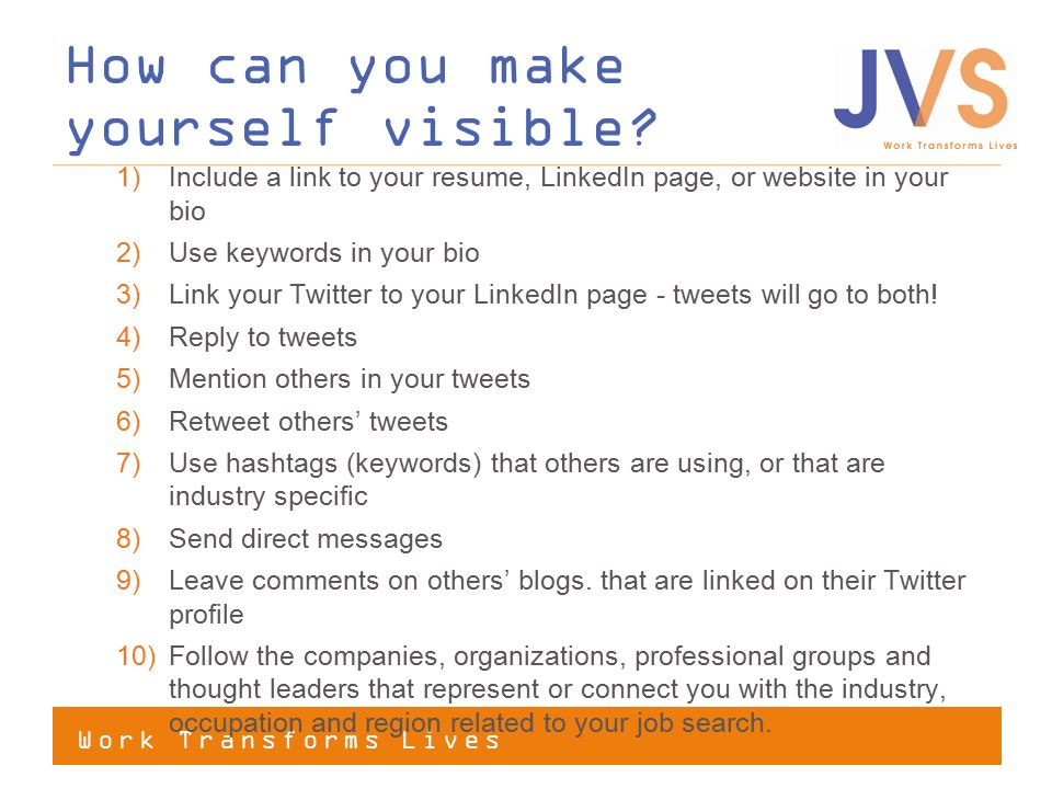 How can you make yourself visible