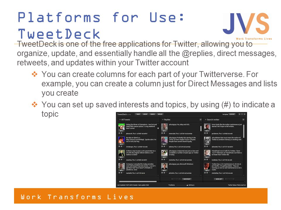 Platforms for Use: TweetDeck