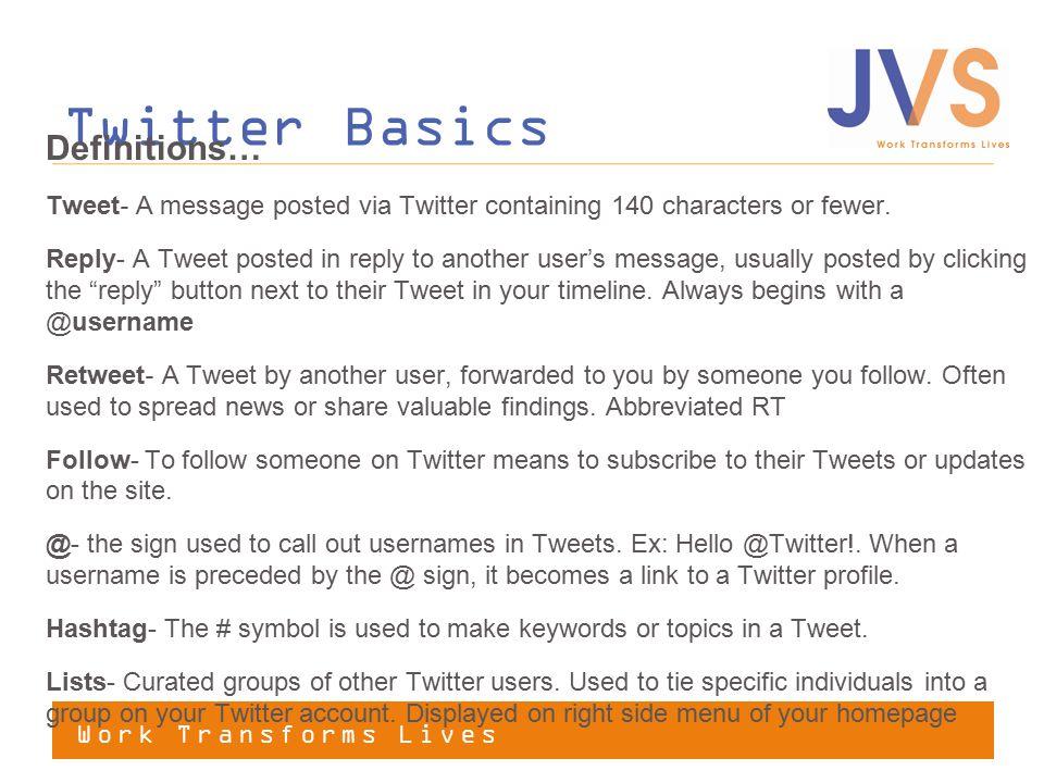 Twitter Basics Definitions…