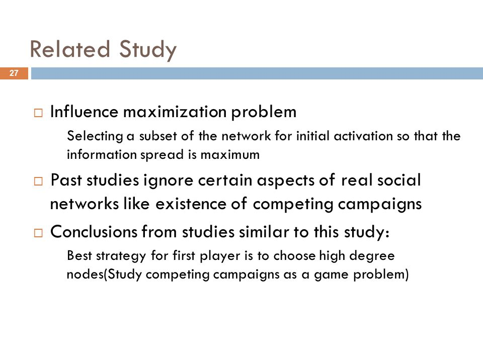 Related Study Influence maximization problem