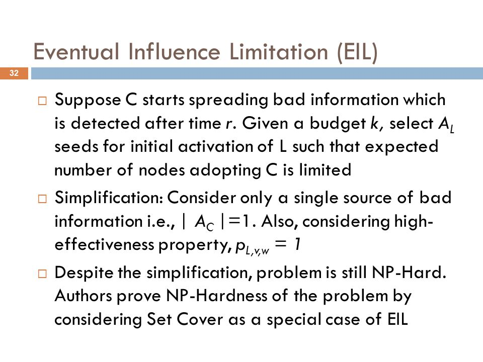 Eventual Influence Limitation (EIL)