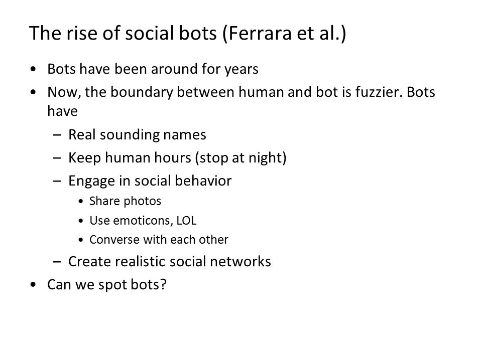The rise of social bots (Ferrara et al.)