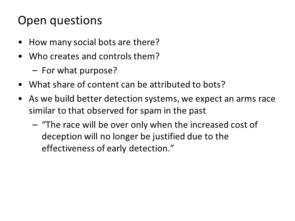 Open questions How many social bots are there
