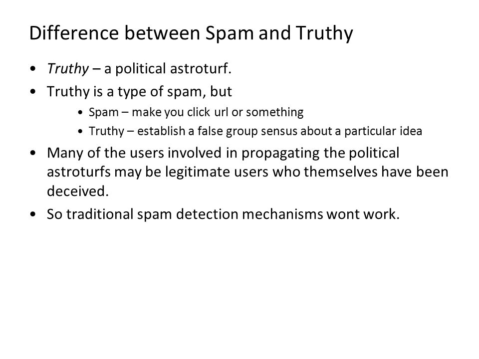 Difference between Spam and Truthy