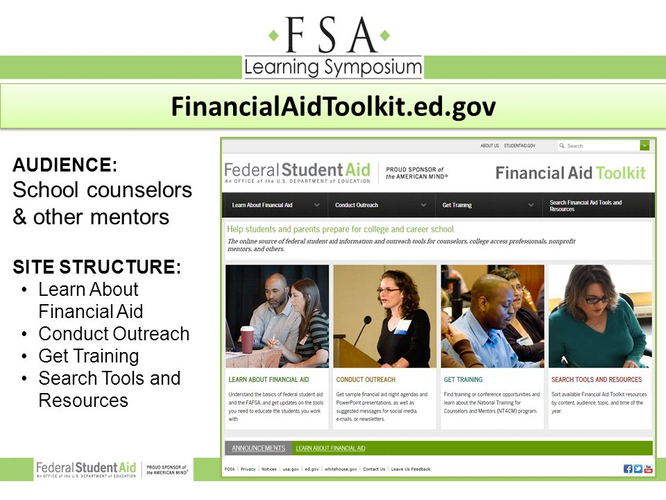 FinancialAidToolkit.ed.gov AUDIENCE: School counselors & other mentors