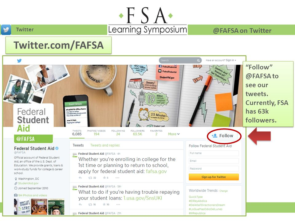 Twitter.com/FAFSA @FAFSA on Twitter Follow @FAFSA to see our tweets.