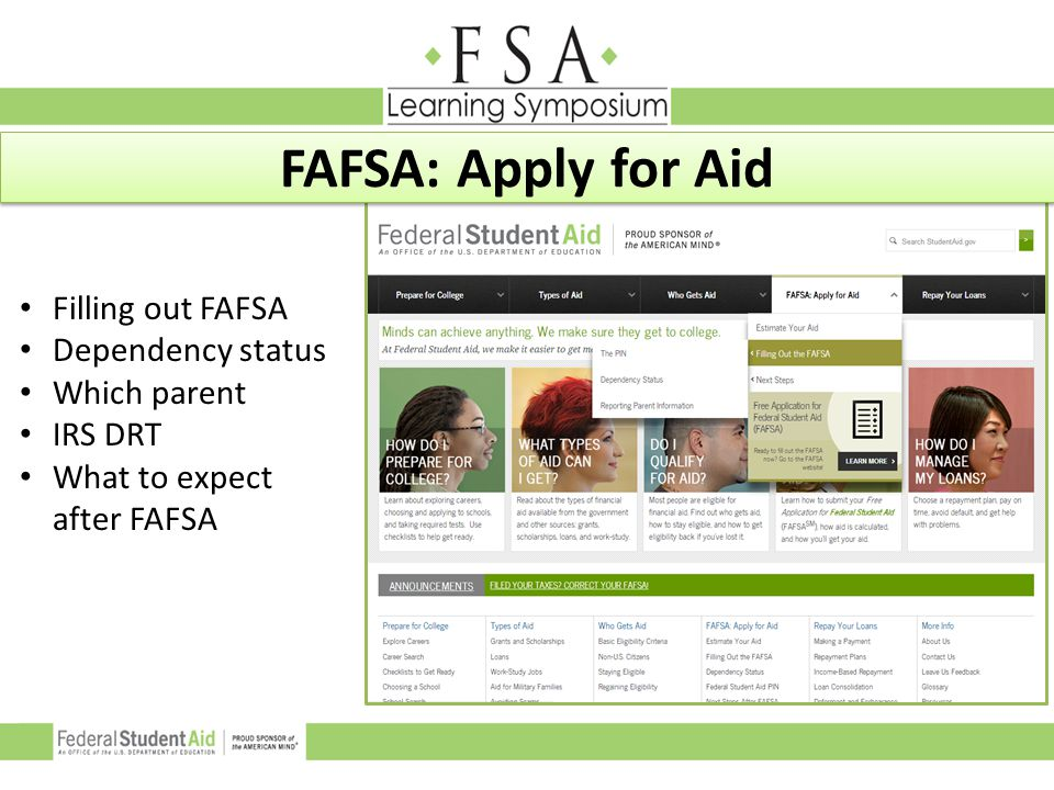 FAFSA: Apply for Aid Filling out FAFSA Dependency status Which parent