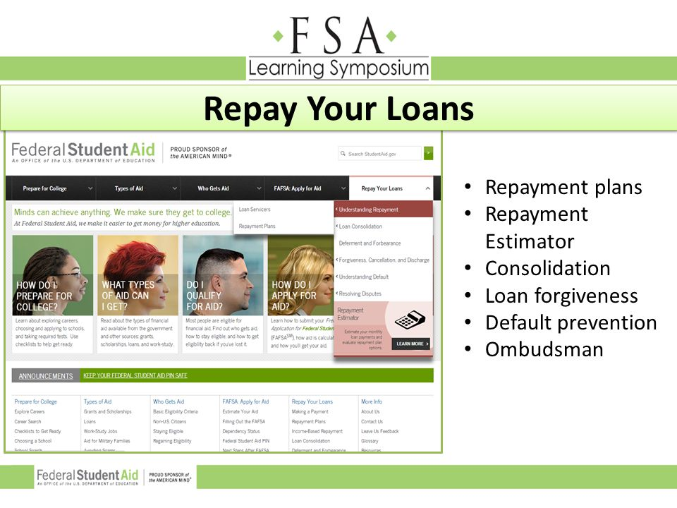 Repay Your Loans Repayment plans Repayment Estimator Consolidation