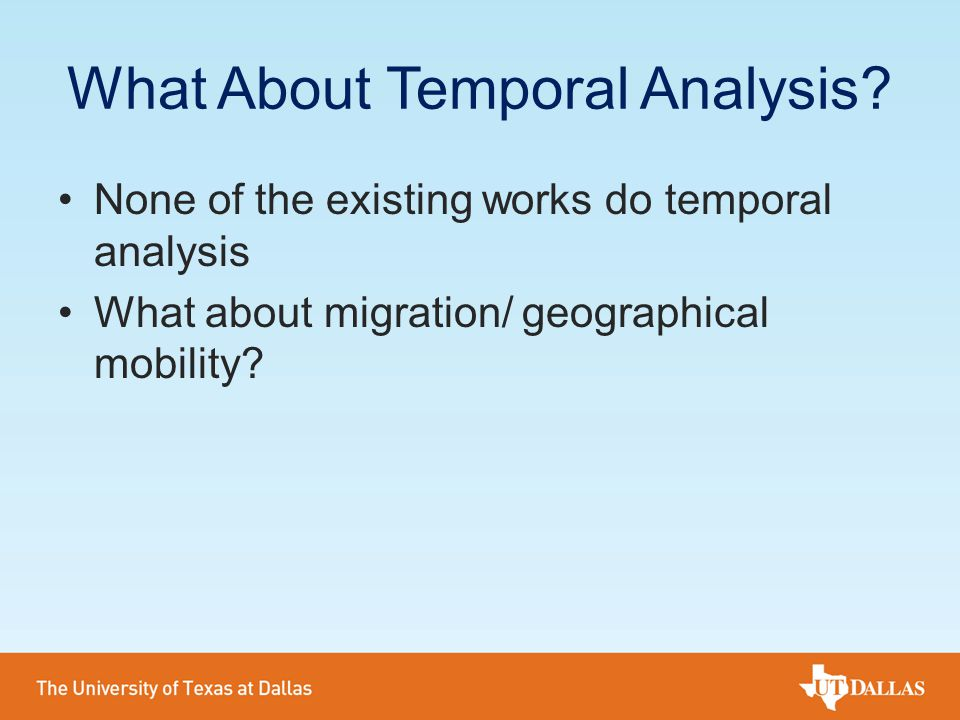 What About Temporal Analysis