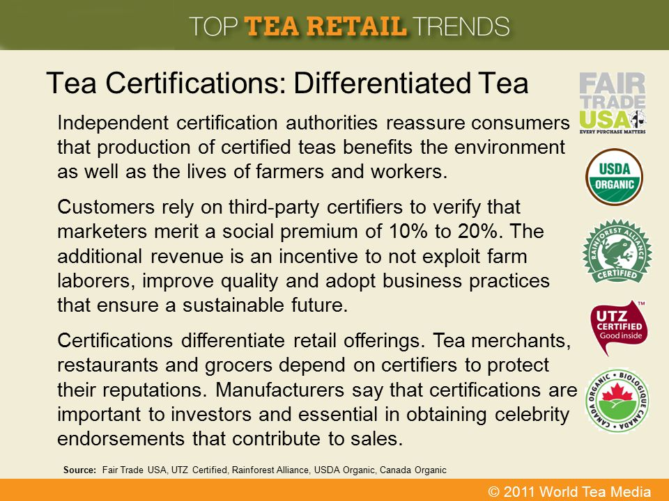 Tea Certifications: Differentiated Tea