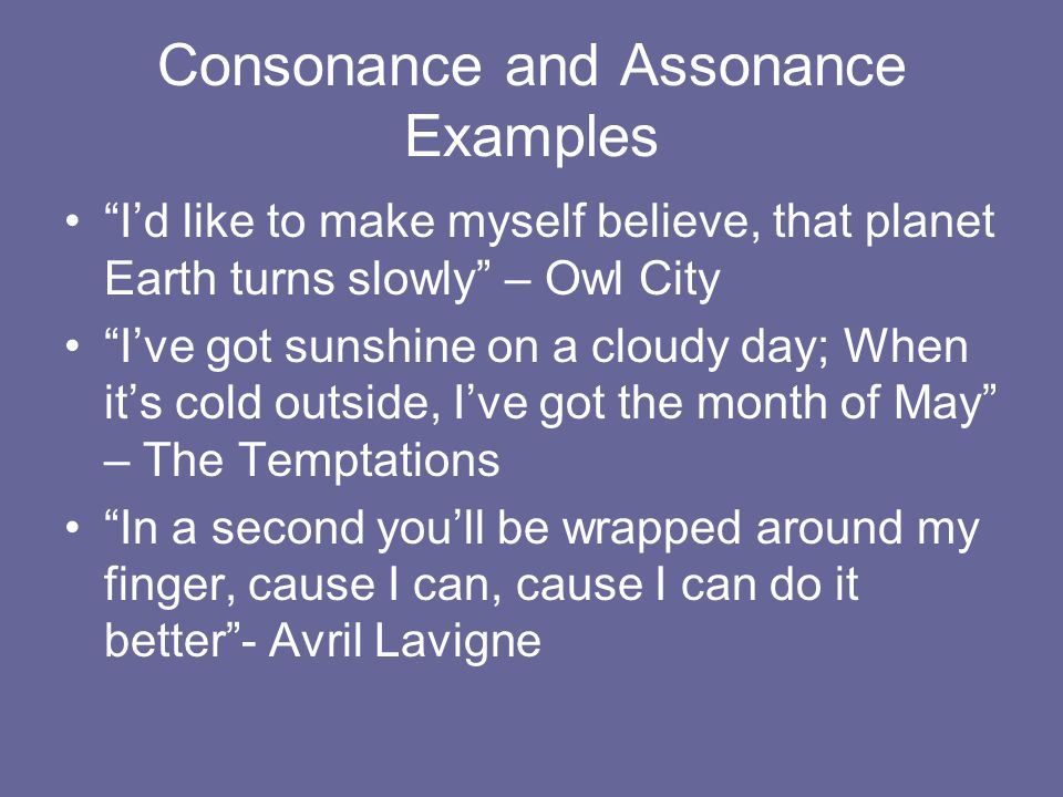 Consonance and Assonance Examples
