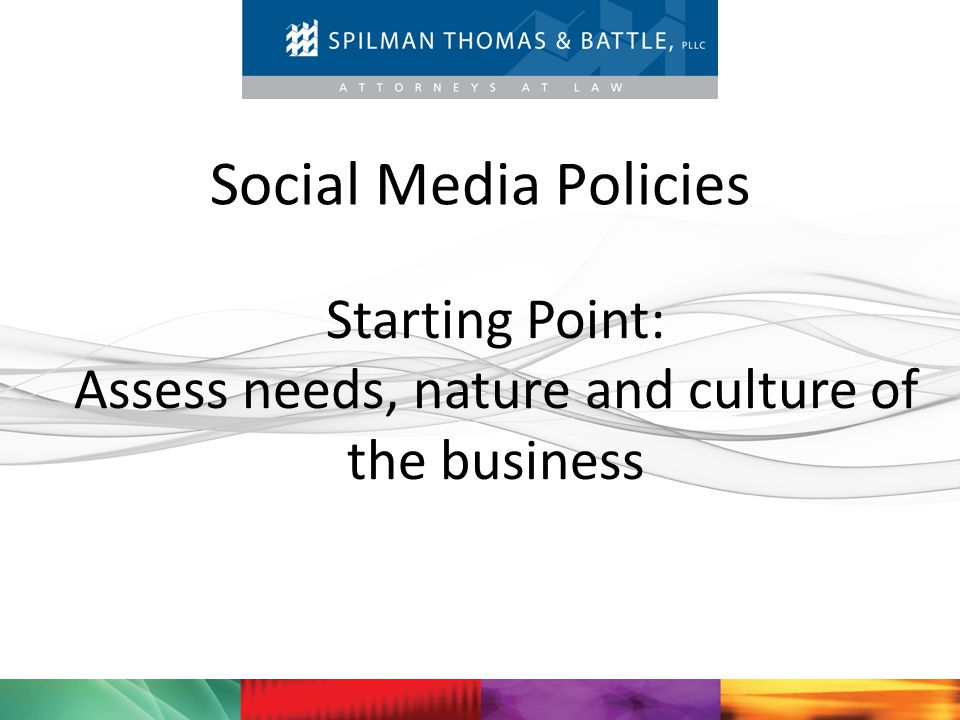 Starting Point: Assess needs, nature and culture of the business