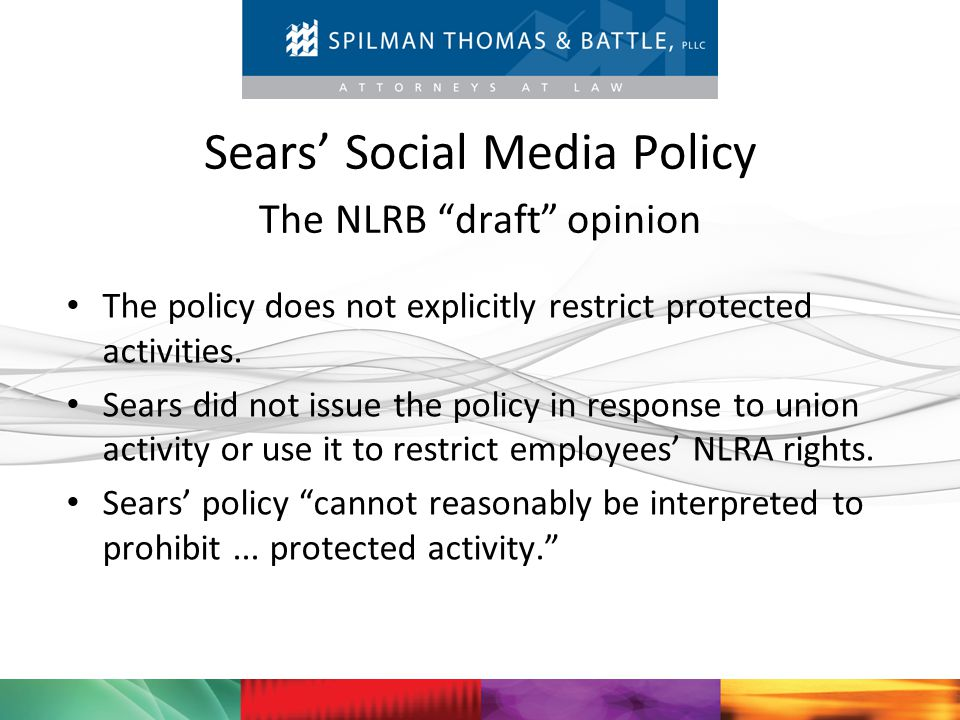 Sears' Social Media Policy The NLRB draft opinion