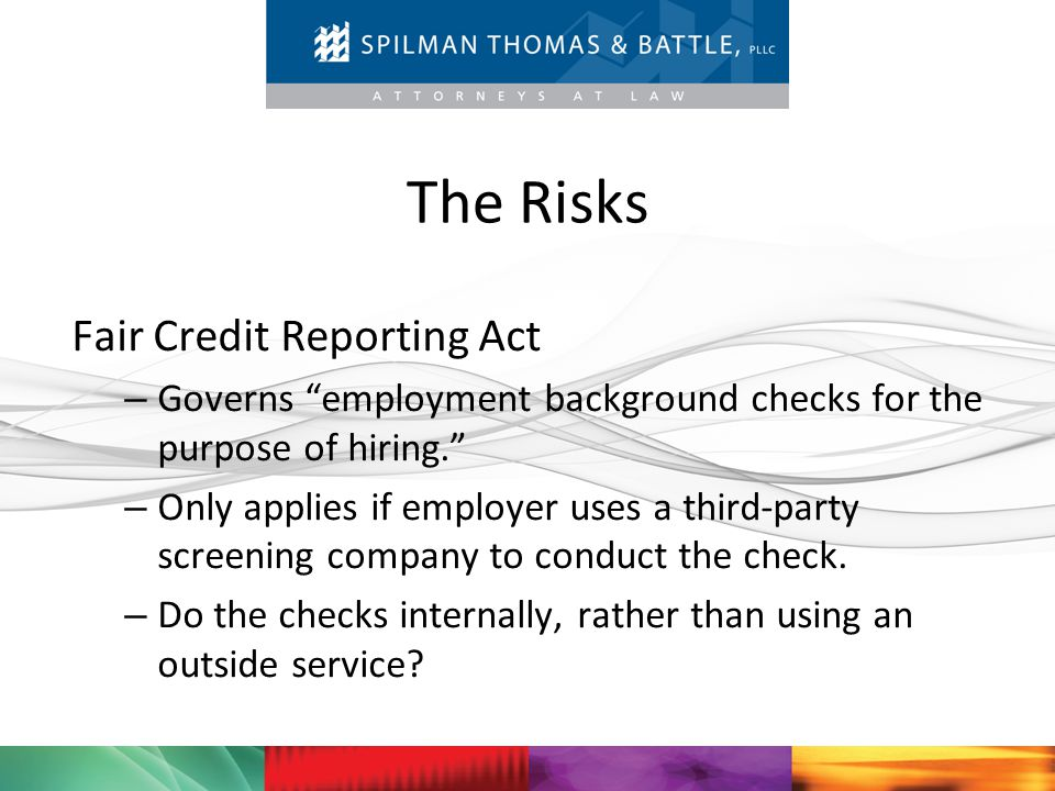 The Risks Fair Credit Reporting Act