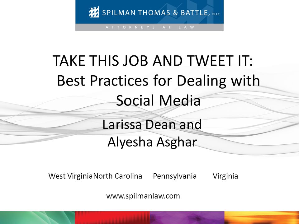 TAKE THIS JOB AND TWEET IT: Best Practices for Dealing with Social Media