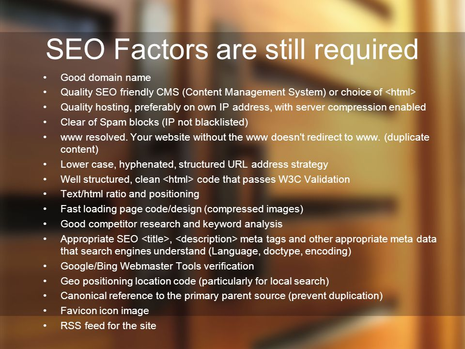 SEO Factors are still required