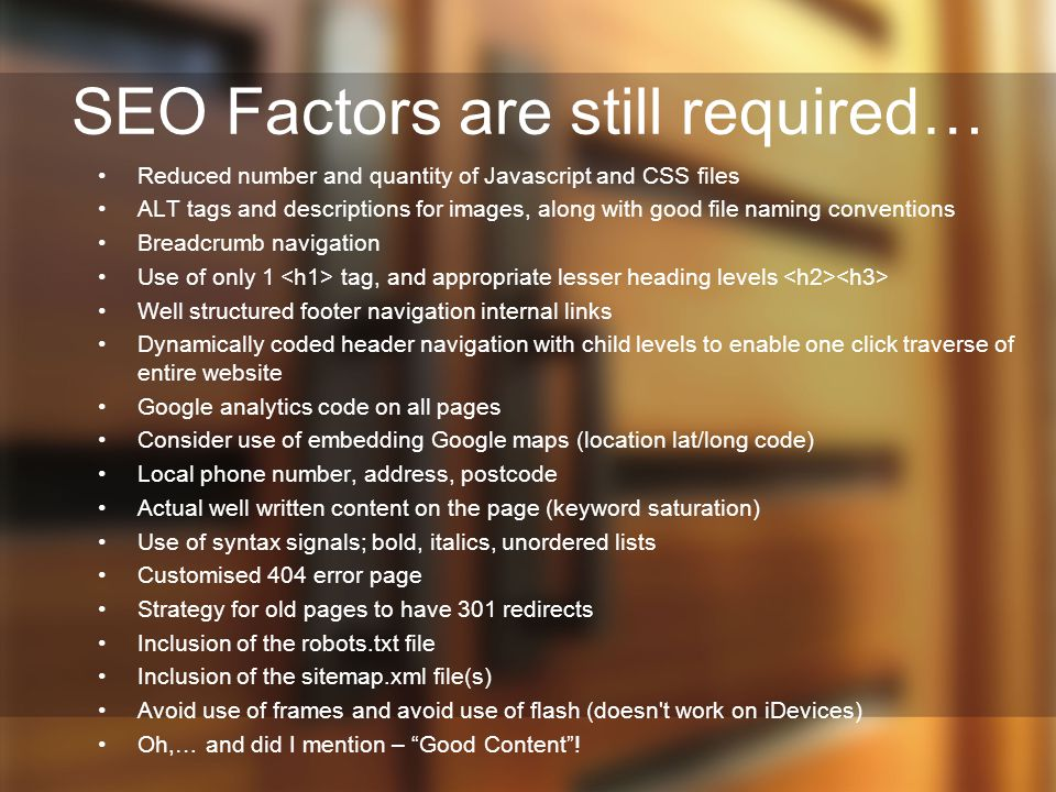 SEO Factors are still required…
