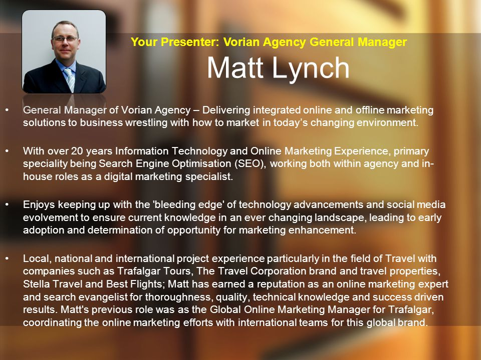 Your Presenter: Vorian Agency General Manager