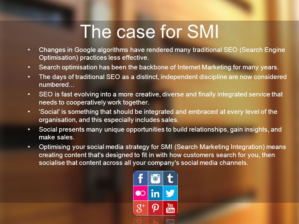 The case for SMI Changes in Google algorithms have rendered many traditional SEO (Search Engine Optimisation) practices less effective.