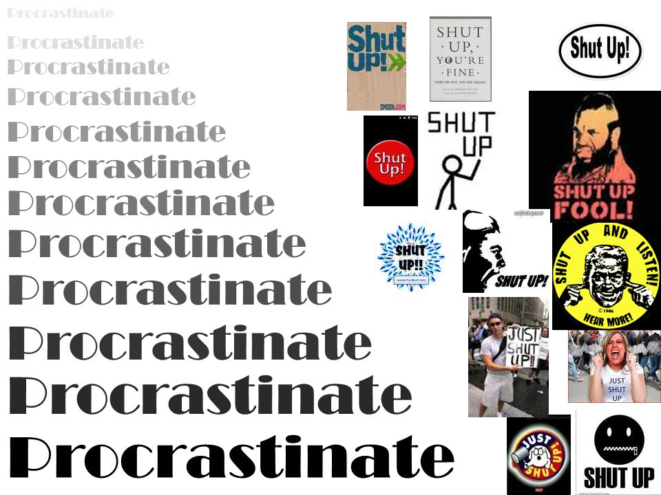 Procrastinate Procrastinate Procrastinate Procrastinate Procrastinate