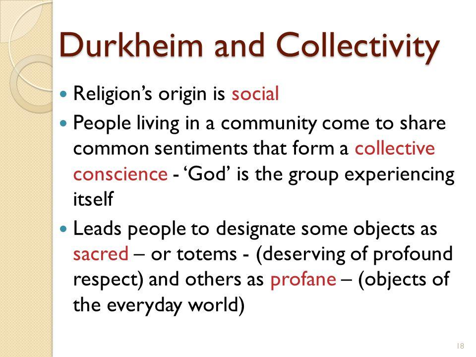 Durkheim and Collectivity