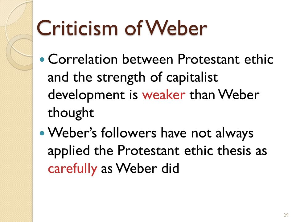what is the major thesis of the protestant ethic The purpose of this study is to clarify max weber's claims williamson, david allen major work in the calling in max weber's protestant ethic thesis.