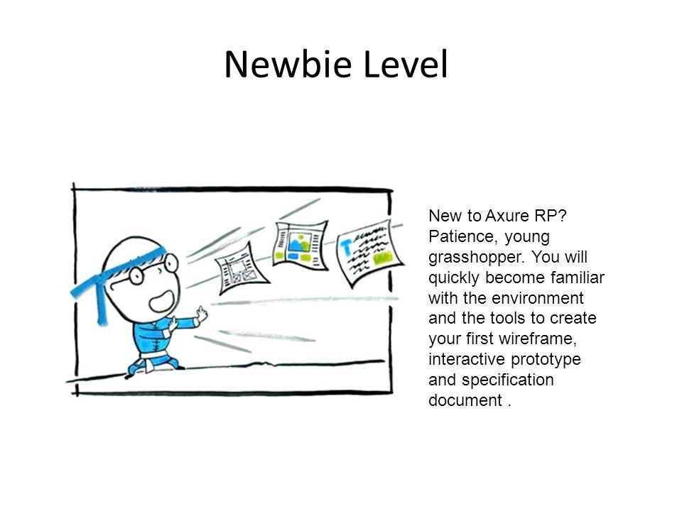 Newbie Level