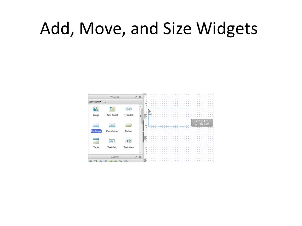 Add, Move, and Size Widgets